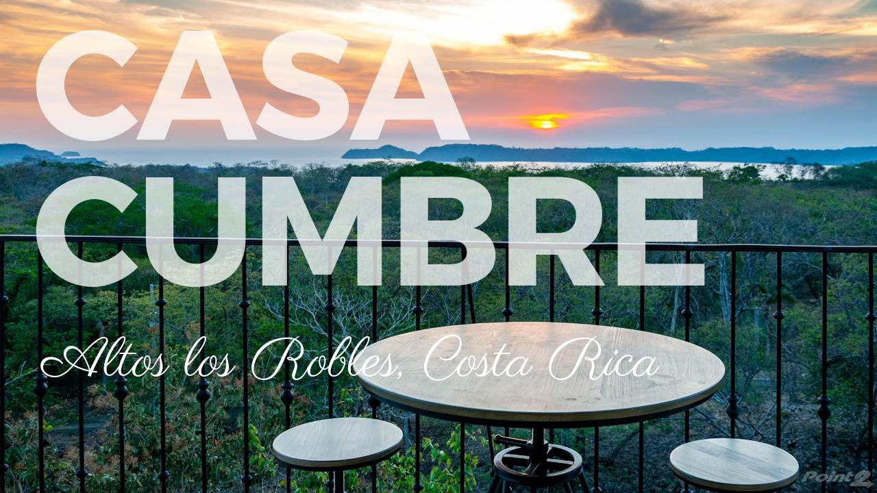 House for sale Papagayo Gulf, Costa Rica Casa Cumbre